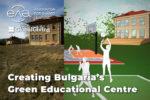 Сдружение за споделено учене ЕЛА създава зелен образователен център